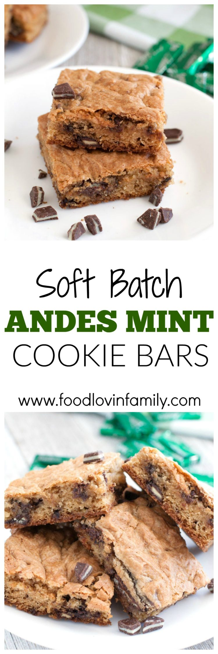 Soft Batch Andes Mint Cookie Bars a soft and chewy cookie bars filled with crushed Andes Creme de Menthe candies. Perfect for St. Patrick's Day or Christmas. |Cookie Bars| Soft Batch| Mint
