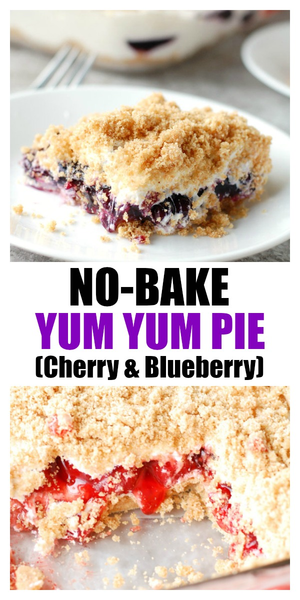 Yum Yum Pie is a delicious no bake, layered dessert. Graham cracker crust topped with a creamy layer, blueberries and cherries. #yumyum #nobakedessert #nobake #fourthofjulyfood #dessert #cherry #blueberry