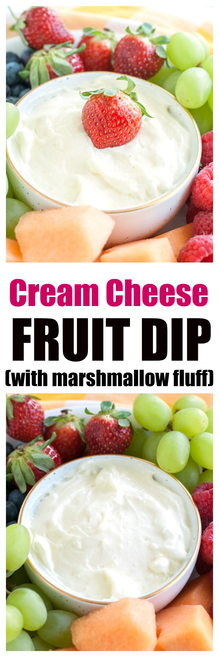 Cream Cheese Fruit Dip - simple dip using 3 ingredients. Perfect for a party, holiday or easy snack. #fruitdip #creamcheesefruitdip #dip #marshmallowfluff