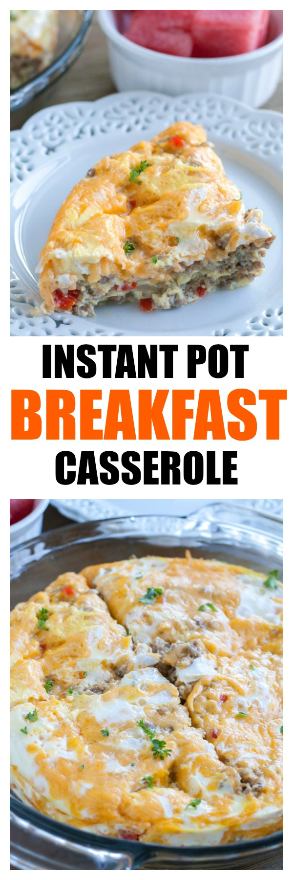 Instant Pot Breakfast Casserole filled with sausage, cheese, peppers and onions. Great for breakfast, lunch and dinner! #breakfastcasserole #casserole #instantpotbreakfast #instantpotbreakfastcasserole #pressurecookerbreakfast