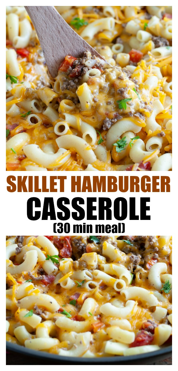Skillet Hamburger Casserole - Made with pasta, hamburger, tomatoes with chilis, and cheese. Always a hit! #30minutemeal #hamburger #hamburgercasserole #groundbeefcasserole #groundbeef