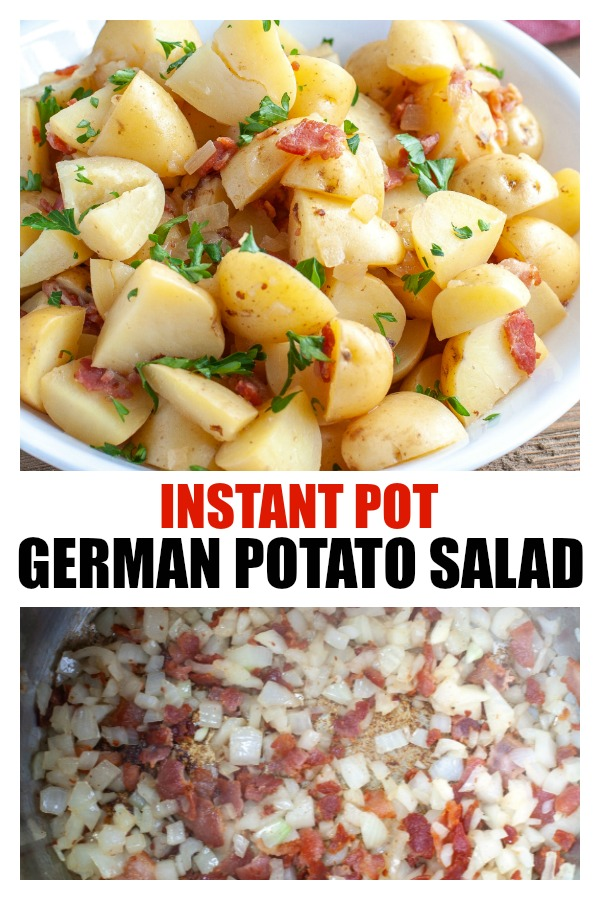 Instant Pot German Potato Salad - Made with bacon, onions and sweet and tangy sauce. #Instantpot #Instantpotpotatosalad #germanpotatosalad #potatosalad #sidedish #instantpotpotato