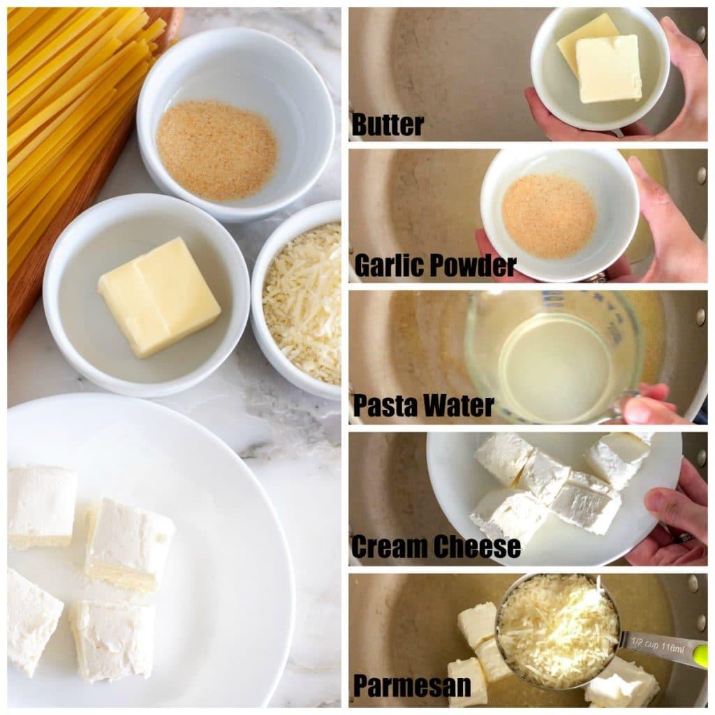 Butter, garlic powder, pasta water, cream cheese, Parmesan
