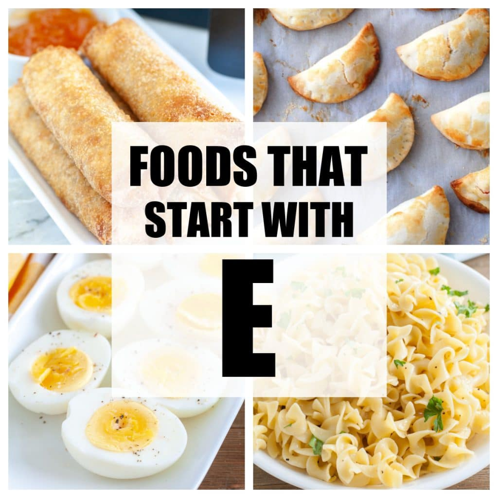 """Words """"Foods That Start With E""""."""